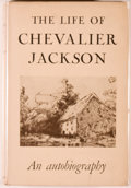 Books:Medicine, [Medicine]. The Life of Chevalier Jackson: An Autobiography. New York: Macmillan, 1938. Later edition. Publisher's b...