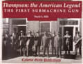Books:Americana & American History, [Firearms]. Tracie L. Hill, compiler et al. Thompson: theAmerican Legend. The First Submachine Gun. [Cobourg]: Co...