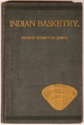 Books:Americana & American History, George Wharton James. Indian Basketry. Los Angeles: IndianBasket and Curio Store, 1902. Second edition, revised and...