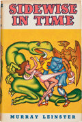 Books:Science Fiction & Fantasy, Murray Leinster. Sidewise in Time. Chicago: Shasta Publishers, 1950. First edition, signed by the author both as J...