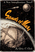 "Books:Science Fiction & Fantasy, Arthur C. Clarke. Sands of Mars. New York: Gnome Press, [1952]. First American edition. Inscribed by Clarke, ""..."
