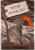 Books:Horror & Supernatural, [Jerry Weist]. Joseph Payne Brennan. Nine Horrors and aDream. Sauk City: Arkham House, 1958. First edition, first p...