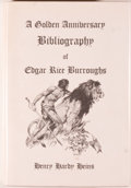 Books:Science Fiction & Fantasy, [Jerry Weist]. [Edgar Rice Burroughs]. Henry Hardy Heins. INSCRIBED. A Golden Anniversary Bibliography of Edgar Rice Bur...