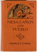 Books:Americana & American History, Charles F. Lummis. Mesa, Canon and Pueblo. New York:Century, [1925]. Octavo. 517 pages. Publisher's binding with li...