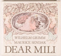 Books:Children's Books, Maurice Sendak [illustrator]. Wilhelm Grimm. Dear Mili. NewYork: Farrar, Straus and Giroux, [1988]. First Sendak il...
