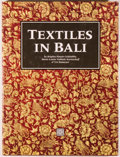 Books:Art & Architecture, Brigitta Hauser-Schaublin, et al. Textiles in Bali. Berkeley: Periplus Editions, 1991. Later edition. Quarto. 143 pa...