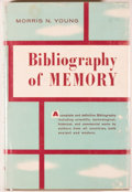 Books:Reference & Bibliography, Morris N. Young. Bibliography of Memory. Philadelphia:Chilton Company, 1961. First edition. Octavo. 436 pages. Publ...
