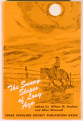 Books:Americana & American History, [Texas Folklore Society]. Wilson M. Hudson and Allen Maxwell,editors. The Sunny Slope of Long Ago. Texas Folklore...