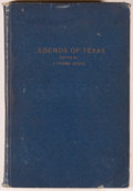 Books:Americana & American History, [Texas Folklore Society]. J. Frank Dobie, editor. Legends ofTexas. Publications of the Texas Folk-Lore Society, N...