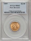 Liberty Quarter Eagles, 1859 $2 1/2 New Reverse, Type Two MS62 PCGS....