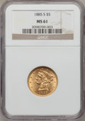 Liberty Half Eagles: , 1885-S $5 MS61 NGC. NGC Census: (798/2695). PCGS Population (303/1831). Mintage: 1,211,500. Numismedia Wsl. Price for probl...