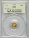 California Fractional Gold: , 1871 50C Liberty Octagonal 50 Cents, BG-912, R.3, MS63 PCGS. PCGSPopulation (48/42). NGC Census: (9/6). (#10770)...