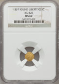 California Fractional Gold: , 1867 25C Liberty Round 25 Cents, BG-825, R.4, MS62 NGC. NGC Census:(4/1). PCGS Population (31/17). (#10686)...