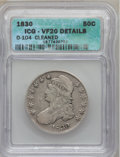 1830 50C Small 0 -- Cleaned -- ICG. VF20 Details. O-104. NGC Census: (18/1578). PCGS Population (14/1431). Mintage: 4,76...