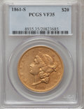 Liberty Double Eagles, 1861-S $20 VF35 PCGS....