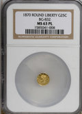 California Fractional Gold: , 1870 25C Liberty Round 25 Cents, BG-832, Low R.6, MS63 ProoflikeNGC. (#710693)...