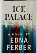 Books:Literature 1900-up, Edna Ferber. Ice Palace. Garden City: Doubleday, 1958. Firstedition. Octavo. 411 pages. Publisher's black cloth...