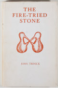Books:Science & Technology, John Trinick. The Fire-Tried Stone. Marazion: Wordens of Cornwall Limited, [1967]. First edition, first printing. Oc...