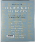 Books:Photography, Andrew Roth [editor]. The Book of 101 Books: Seminal Photographic Books of the Twentieth Century. New York: PPP Edit...
