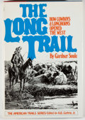 Books:Americana & American History, Gardner Soule. The Long Trail: How Cowboys & LonghornsOpened the West. New York: McGraw Hill, [1976]. Firstedition...