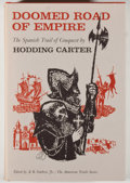 Books:Americana & American History, Hodding Carter. Doomed Road of Empire: The Spanish Trail ofConquest. New York: McGraw Hill, [1963]. First edition, ...
