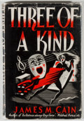 Books:Mystery & Detective Fiction, James M. Cain. Three of a Kind. London: Robert Hale, [n.d.,1943]. First UK edition. Twelvemo. 288 pages. Publis...
