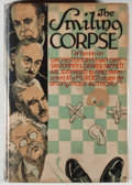 Books:Mystery & Detective Fiction, [Philip Wylie and Bernard Bergman, writing anonymously]. TheSmiling Corpse, Wherein G. K. Chesterton, S. S. Van Dine, S...