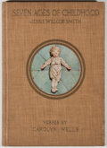 Books:Color-Plate Books, Jessie Willcox Smith [illustrator]. Carolyn Wells. The Seven Ages of Childhood. New York: Moffat, Yard, 1909. Quarto...