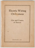 Books:Americana & American History, [Denver]. Electric Wiring Ordinances: City and County ofDenver. [Denver: n. p.], 1922. First edition, first pri...