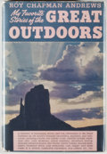 Books:Natural History Books & Prints, Roy Chapman Andrews, editor. My Favorite Stories of the Great Outdoors. Nature Lover's Treasury. New York: Greys...
