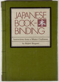 Books:Books about Books, Kojiro Ikegami. Japanese Bookbinding. Instructions from a Master Craftsman. New York: Weatherhill, [1986]. First...