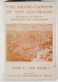 Books:Natural History Books & Prints, John C. van Dyke. The Grand Canyon of the Colorado. Recurrent Studies in Impressions and Appearances. New York: ...