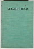 Books:Americana & American History, [Texas Folklore Society]. J. Frank Dobie and Mody C. Boatright,editors. Straight Texas. A Texas Folk-Lore Society...