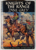 Books:Fiction, Zane Grey. Knights of the Range. New York: Harper &Brothers, 1939. First edition, first printing. Octavo. 308 pages...