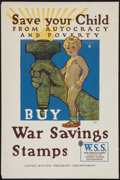 "Movie Posters:War, World War I Propaganda Poster (U.S. Treasury Department, 1918).Poster (20"" X 30""). ""Save Your Children from Autocracy and P..."