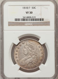 Bust Half Dollars: , 1818/7 50C Small 8 VF30 NGC. NGC Census: (8/209). PCGS Population(9/122). Numismedia Wsl. Price for problem free NGC/PCGS...