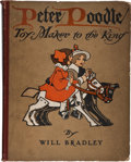 Books:Children's Books, Will Bradley. Peter Poodle Toy Maker to the King. New York:Dodd, Mead & Company, 1906. First edition. Quarto. 1...