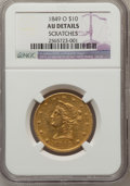 Liberty Eagles, 1849-O $10 -- Scratches -- NGC Details. AU Details. Variety 3....