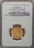Liberty Half Eagles: , 1853 $5 -- Improperly Cleaned -- NGC Details. Unc. NGC Census:(8/77). PCGS Population (3/59). Mintage: 305,770. Numismedia...