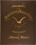Books:Literature Pre-1900, [Gustave Doré, illustrator]. Samuel Coleridge. The Rime of theAncient Mariner. New York: Harper and Brothers, 1886....