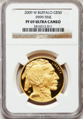 Modern Bullion Coins, 2009-W $50 One-Ounce Gold Buffalo PR69 Ultra Cameo NGC. Ex: .9999Fine. NGC Census: (411/1712). PCGS Population (1325/1096)...