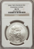 Modern Issues, 2006-P $1 Ben Franklin, Founding Father MS70 NGC. NGC Census:(6565). PCGS Population (668). Numismedia Wsl. Price for pro...