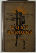 Books:Americana & American History, Mary Austin. Lost Borders. New York: Harper & Brothers,1909. First edition. Octavo. 208 pages. Illustrated. Publish...