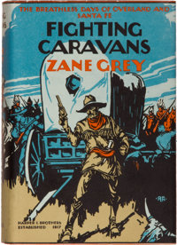 Zane Grey. Fighting Caravans. New York and London: Harper & Brothers Publishers, 192