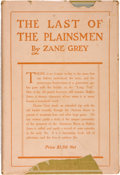 Books:Literature 1900-up, Zane Grey. The Last of the Plainsmen. New York: The OutingPublishing Company, 1908. First edition. Octavo. 314,...