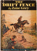 Books:Literature 1900-up, Zane Grey. The Drift Fence. New York and London: Harper& Brothers, 1933. First edition. Inscribed by the auth...