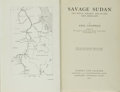 Books:Travels & Voyages, Abel Chapman. Savage Sudan. Its Wild Tribes, Big-Game andBird-Life. London: Gurney and Jackson, 1921. First edi...
