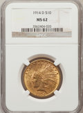 Indian Eagles: , 1914-D $10 MS62 NGC. NGC Census: (662/414). PCGS Population(641/552). Mintage: 343,500. Numismedia Wsl. Price for problem ...