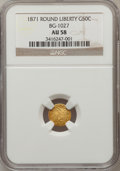 California Fractional Gold: , 1871 50C Liberty Round 50 Cents, BG-1027, R.3, AU58 NGC. NGCCensus: (3/13). PCGS Population (33/109). (#10856)...