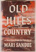Books:Americana & American History, Mari Sandoz. Old Jules Country. New York: Hastings House,1965. Octavo. 319 pages. Publisher's cloth and dust ja...